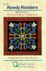 NEW UNCUT ROWDY ROOSTERS QUILT PATTERN  FABRIC KIT QUILTED LIZARD BY KAREN ECKM