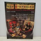 OLD CARDBOARD Your Information Resource for Vintage Baseball Cards Issue #1 2004