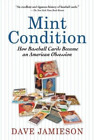 Book Review: Mint Condition by Dave Jamieson 11