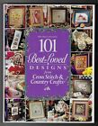 101 Best Loved Designs from Cross Stitch  Country Crafts Cross Stitch Patterns