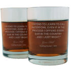 Gene Hill Famous Quote Italian Crystal Whiskey Glass