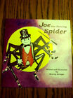 Stringer Joe the Dancing Spider First Edition SIGNED