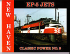 New Haven EP-5 Jets, Classic Power Number 9 Railroad Book
