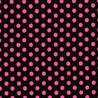 44 IN~EOB~END BOLT~BRIGHT PINK DOTS ON BLACK~RJR FABRIC~CRAZY FOR DOTS~8175-41