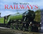 The World's Railways: The History and Development of Rail Transport (Hardcover)