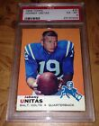 1969 Topps Football #25 Johnny Unitas Balt. Colts PSA 6 EX-MT Sharp!