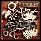 GOTTHARD BANG! + 2 BONUS TRACKS BRAND NEW SEALED CD
