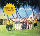Bonjour Hawaii Produced By Kama Aina CD Album