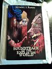 Soundtrack To The End Of The World Signed Book By Anthony Rapino