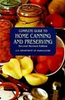 Complete Guide to Home Canning and Preserving by U.S. D OF AGR.