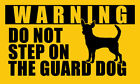 3x5 inch CHIHUAHUA Do Not Step On Guard Dog Sticker decal dog funny small fun