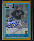 2006 BOWMAN CHROME DRAFT GOLD REFRACTOR AUTO RC TOMMY HICKMAN #DP82 MARLINS 50