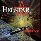 HELSTAR BURNING STAR THE ALBUM 1984 + THE ORIGINAL DEMO-RECORDING 1983 NEW CD
