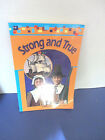 ABEKA STRONG AND TRUE 1st Grade Reader Text
