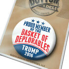 PROUD MEMBER of the BASKET of DEPLORABLES  Donald Trump Button PIN pence 2016