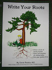 Write Your Roots Student Worktext Grd 5 12 by Carole Thaxton Konos NEW