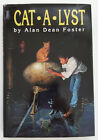 CAT A LYST by Alan Dean Foster 1991 ACE First Edition Hardcover Sci Fi