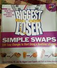 The Biggest Loser Simple Swaps  100 Easy Changes to Start Living a Healthier L