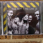 Road Ratt - You Love Us CD (OOP, Rare, Suncity Records)