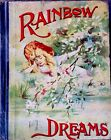RAINBOW DREAMS Antique Victorian Childrens Story  Picture Book