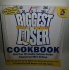 THE BIGGEST LOSER COOKBOOK More Than 125 Healthy Delicious Recipes Paperback