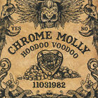 CHROME MOLLY - HOODOO VOODOO   CD NEW