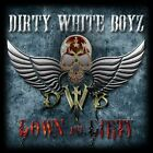 DIRTY WHITE BOYZ  Down and dirty  CD