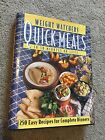 Weight Watchers Quick Meals in 30 Minutes 250 Easy Complete Dinner Recipes 1995