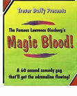 BRAND NEW TRICK Magic Blood by Trevor Duffy