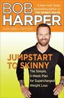 JUMPSTART TO SKINNY Bob Harper FREE SHIPPING hardcover book weight loss fitness