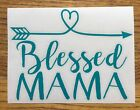 Blessed Mama Arrow 6 Turquoise Car Sticker Decal family love kids mom D29