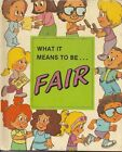 What it means to be Fair (What it mean to be Series)