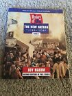 A History of US The New Nation 1789 1850 A History of Us Bk 4 by Joy Hakim