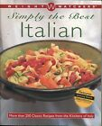 Weight Watchers Simply the Best Italian More Than 250 Classic Recipes from Italy
