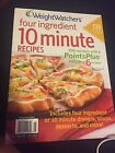 Weight Watchers Magazine Special Four Ingredient 10 Minute Recipes Fall 2011