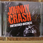 Johnny Crash - Unfinished Business CD (OOP, Rare, Suncity Records)