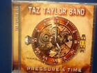 TAZ.  TAYLOR.   BAND.          PRESSURE AND TIME.            ESCAPE MUSIC LABEL.