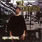 Show and Prove by Wiz Khalifa (CD, Feb-2007, Rostrum)