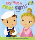 Little Signs My Very First Signs  A Lift the Flap Sign Language Book by