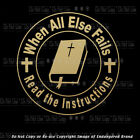 When All Else Fails Crucifixion Calvary Lord God Jesus Religious sticker decal