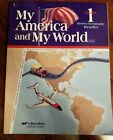 Abeka My America and My World Grade 1 history geography reader 4th edition