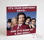 RON BURGUNDY - Anchorman Birthday Card - Personalised With A Name Of Your Choice