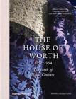 The House of Worth 1858 1954 The Birth of Haute Couture by Trubert Tollu New