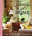Home Sweet Home: A Journey Through Mary's Dream Home by Mary Engelbreit: Used