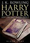Harry Potter and the Half blood Prince by J K Rowling Used