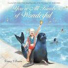 Youre All Kinds of Wonderful by Nancy Tillman New