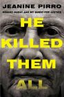 He Killed Them All Robert Durst and My Quest for Justice by Jeanine Pirro Used