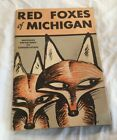 RED FOXES OF MICHIGAN DEPARTMENT OF CONSERVATION 1956 Michigan Hunting Fox