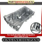 Brand New Engine Oil Pan Sump for Audi A4 A4 Quattro l4 1.8L 2002-2006 264-725
