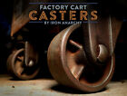 Vtg FACTORY CART CASTER SET, Steel Cast Iron Metal Industrial Coffee Table Wheel